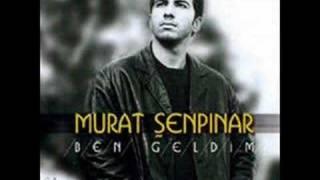 Murat Şenpınar Ben Geldim