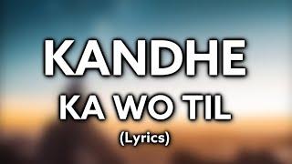 Gambar cover Tere Kandhe Ka Wo Til [Lyrics] | Sachet Tandon | Kumaar, Manan Bhardwaj