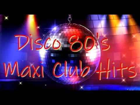 Disco 80's Maxi Club Hits (Remixes & Rarities) 2019