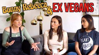 Bonny Rebecca & Ex Vegans
