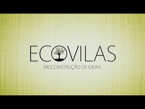 Ecovilas: (re)construção de ideais