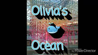 Welcome to my channel🐳#olivia's ocean!!!!!