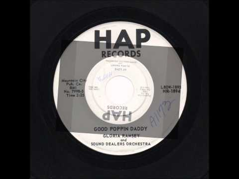 GLORIA RAMSEY AND GROUP - MY LOVE / GOOD POPPIN' DADDY - HAP 1894 - 1960