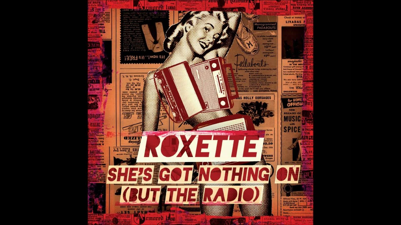 Roxette - She's Got Nothing On Lyrics | MetroLyrics