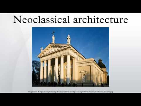 neoclassical architecture youtube