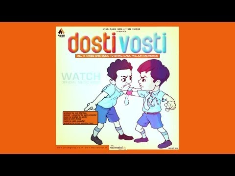 Dosti Vosti - The friendship song Full HD   Hindi   POP Music