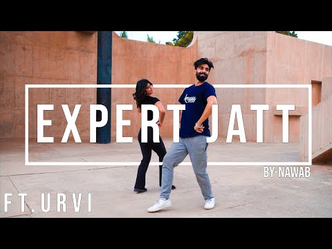 "  ""EXPERT JATT""   MR   ft. URVI   Nawab  "