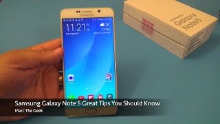 Samsung Galaxy Note 5 Great Tips You Should Know