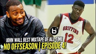 John Wall Advice for Zion Williamson + Mixtape ft Young Scooter | NO OFF SEASON | episode 4