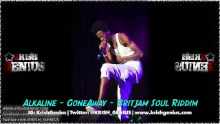 Alkaline - Gone Away [Britjam Soul Riddim] November 2013