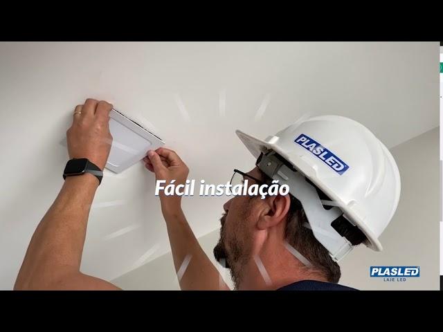 Fácil instalação - PLASLED