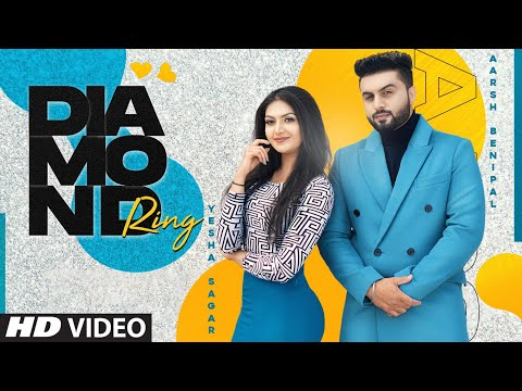 Aarsh Benipal ► Diamond Ring (Full Song) Signature by SB | Pirty Silon | Latest Punjabi Song 2020
