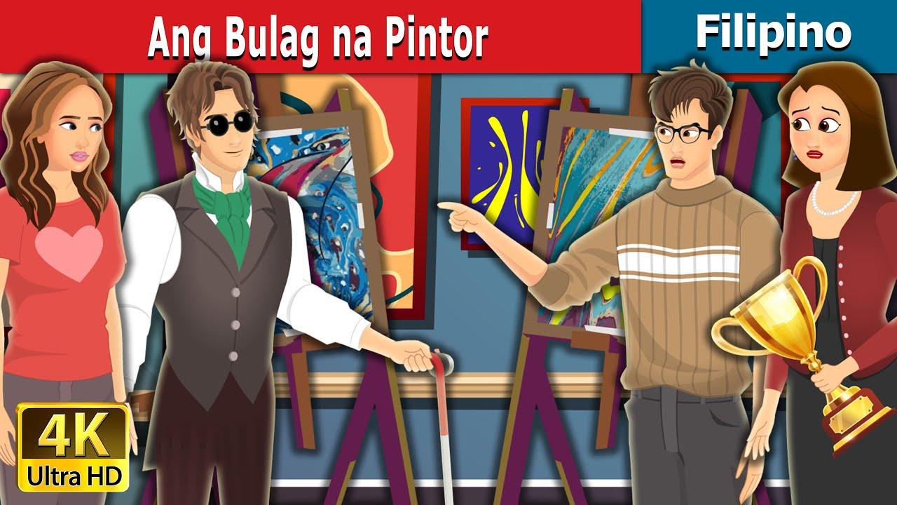Ang Bulag na Pintor | Blind Painter in Filipino | Filipino Fairy Tales