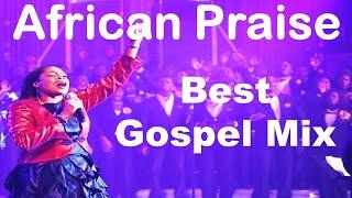 2020 African Praise Songs - Nigeria and Congo Gospel Music - Praise Worship Gospel Music