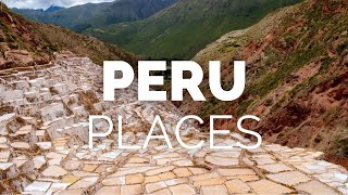10 Best Places to Visit in Peru - Travel Video