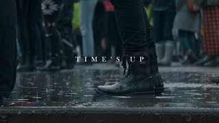 Time's Up // Women's March 2018