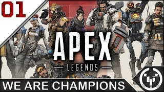 WE ARE CHAMPIONS | Apex Legends | 01