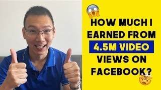 How Much I Earned from 4.5 million video views on Facebook in 2019