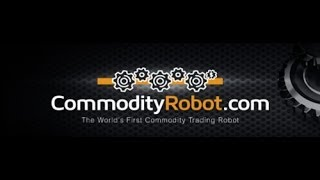 Commodity Robot Review - Turn $100K Into $227K In Few Months