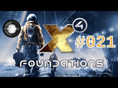 Let's Play - X4: Foundations - #021 - Unter Neuer Leitung