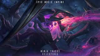 Ninja Tracks - Celestials   Epic Dramatic