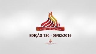 Programa 180* 06-02-2016