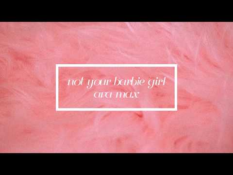 not your barbie girl - ava max // lyrics ♡