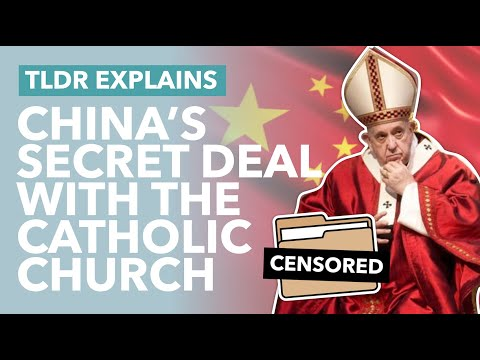 The Vatican's Secret Deal With China - Is The Catholic Church Being Paid To Stay Quiet? - TLDR News