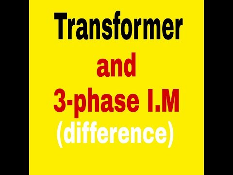 Transformer and induction motor compare