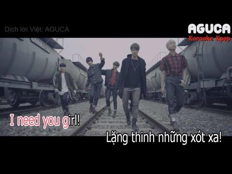 [Karaoke Việt] I NEED U - BTS