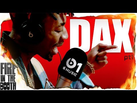 Dax - Fire In The Booth pt1