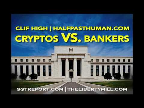 CRYPTOS VS. BANKERS [& The Bankers Are Losing] -- Clif High