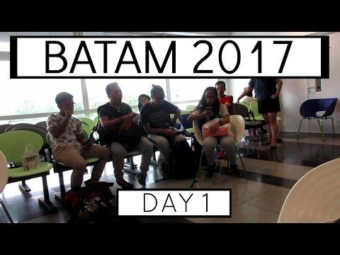 BATAM 2017   Day 1