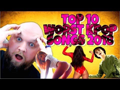 TOP 10 WORST KPOP SONGS  OF 2018