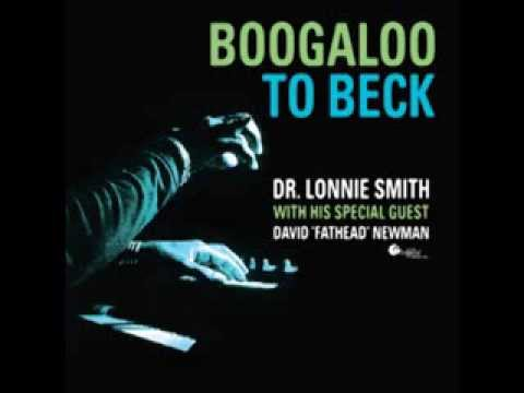 Paper Tiger - Boogaloo to Beck: Dr. Lonnie Smith and David