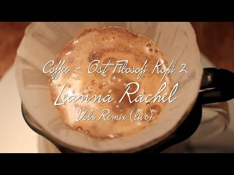 Leanna Rachel - Coffee (Lyric Video) | Volx remix (live)