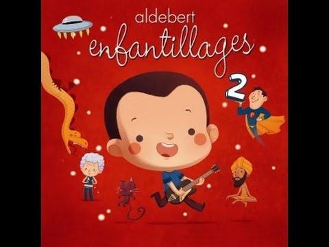Aldebert - La soucoupe volante - Enfantillages 2
