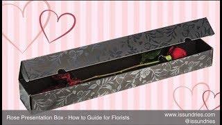 Romance Rose Presentation Box: 'How to' Video