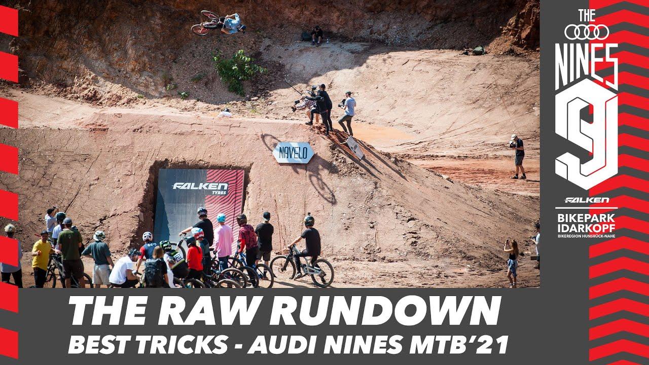 The Raw Rundown - BEST TRICKS OF Audi Nines MTB'21