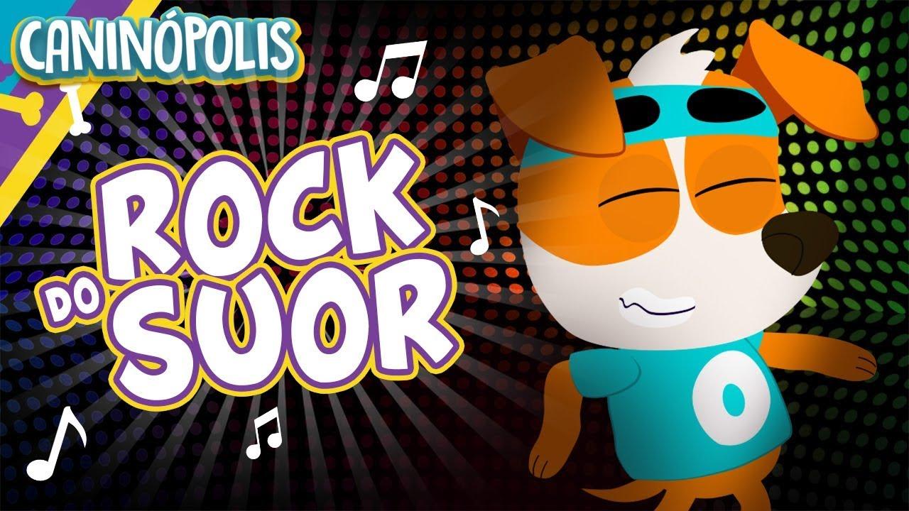 ROCK DO SUOR (Esportes) - CANINÓPOLIS | Músicas Infantis