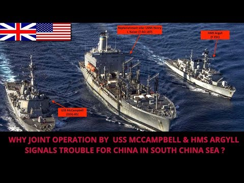 USS MCCAMPBELL & HMS ARGYLL IN SOUTH CHINA SEA