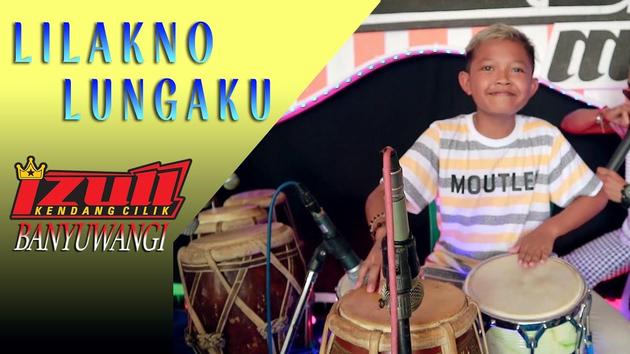 Lilakno Lungaku ~ cover KENDANG CILIK BANYUWANGI | Era Syaqira