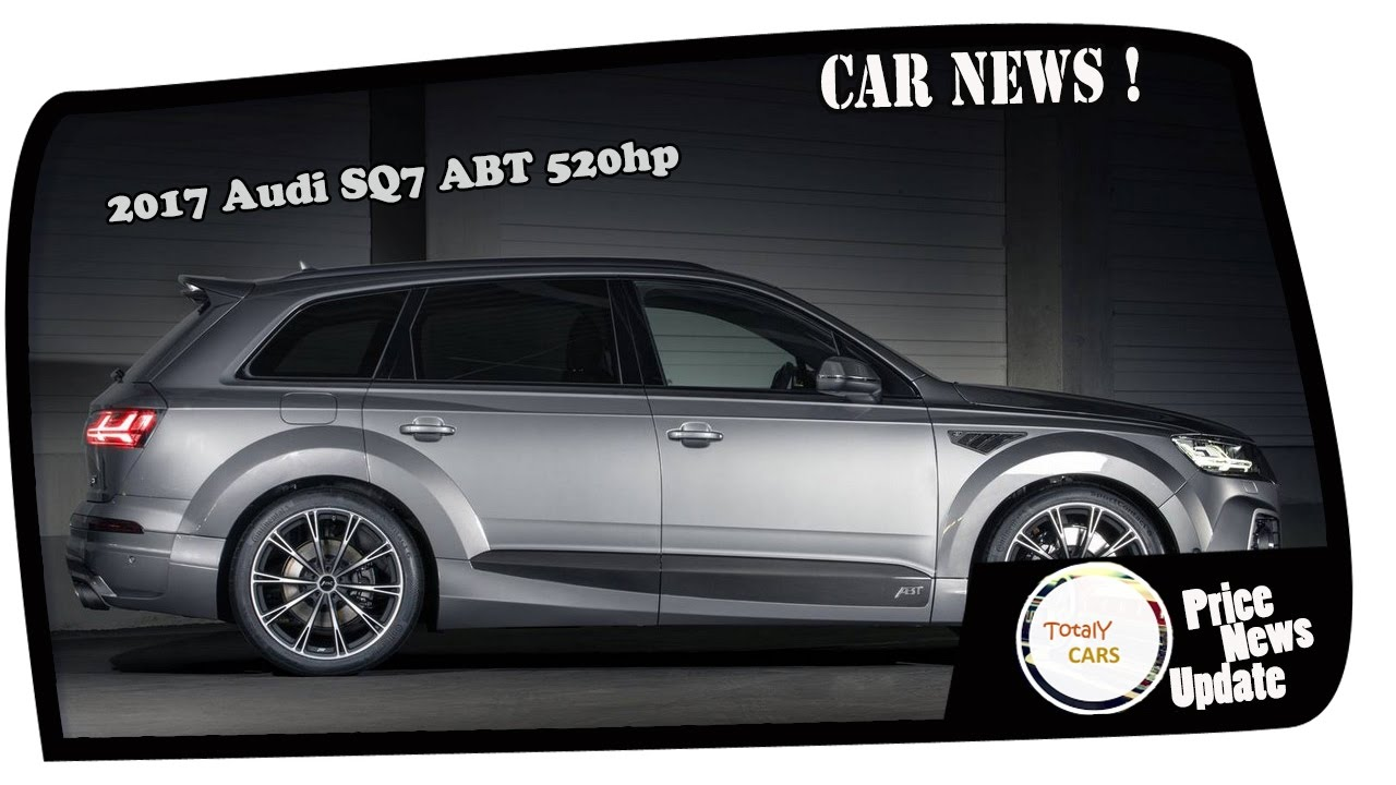 Hot News Audi SQ ABT Hp Price Spec YouTube - Audi sq7 price