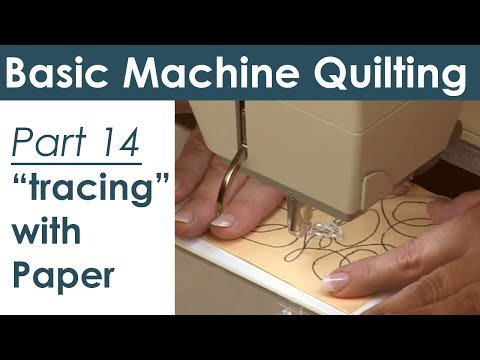 Using Paper Templates for Machine Quilting