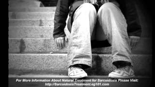 Sarcoidosis Homeopathic Treatment - Homeopathic Treatment For Sarcoidosis