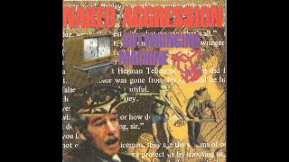 Watch Naked Aggression Radio video