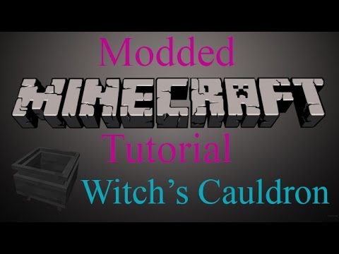 Modded Minecraft Tutorial Witchs Cauldron Youtube