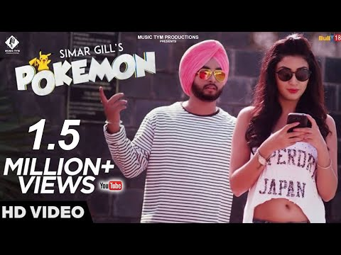 Pokemon || Simar Gill  || Latest Punjabi Songs 2016 || Music Tym