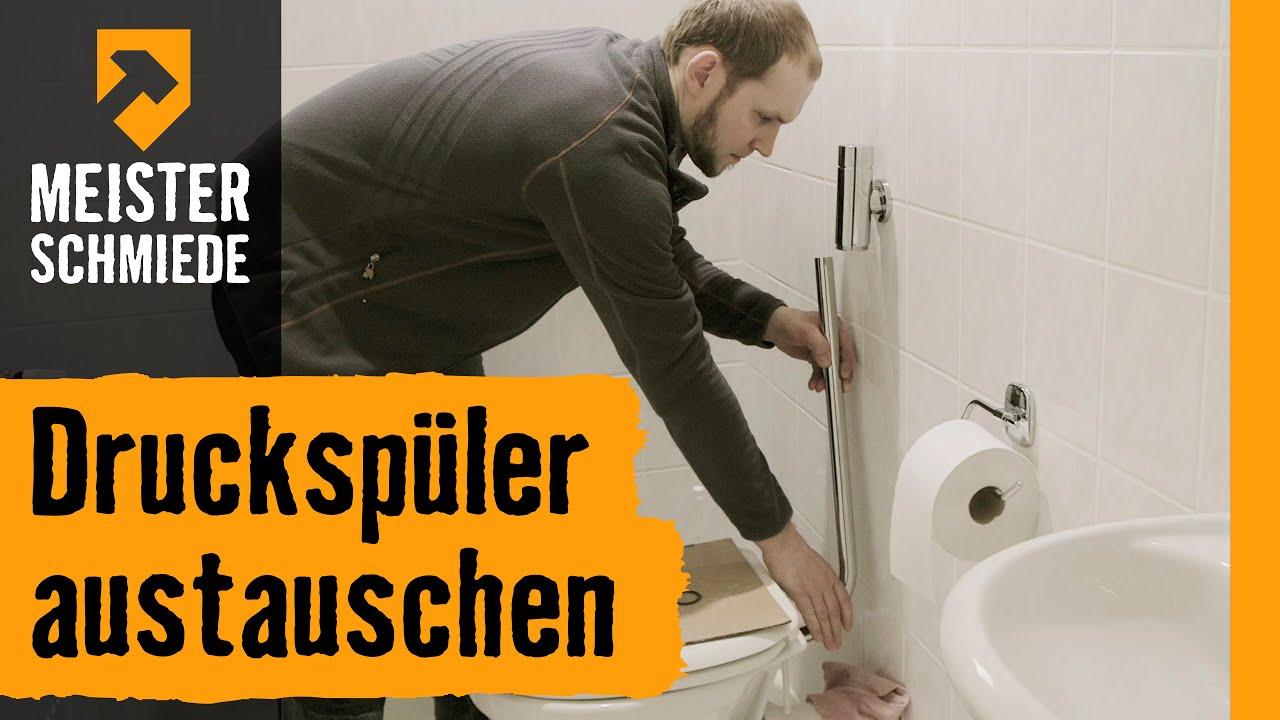 Druckspüler Austauschen Hornbach Meisterschmiede