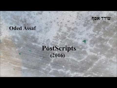 Oded Assaf, PostScripts